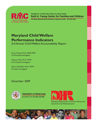 Maryland Child Welfare Performance Indicators  3rd Annual Child