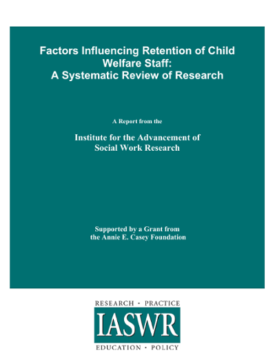 Factors Influencing Retention of Child Welfare Staff: A